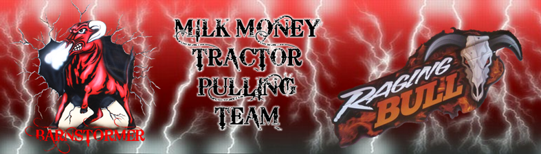 Milk Money Tractor Pulling Team